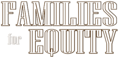 Families For Equity